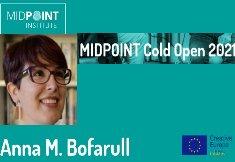 La productora catalana Anna M. Bofarull, seleccionada per a la nova edició de MIDPOINT Cold Open