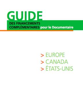 Guia de finançament complementari pel documental (Europa, Canadà, USA)
