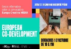 Sessió informativa sobre la nova convocatòria Europa Creativa MEDIA de suport al European Co-Development