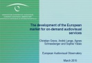 Nou estudi de la Comissió Europea sobre el desenvolupament del mercat europeu dels serveis VOD